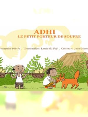 Adhi le petit porteur de soufre