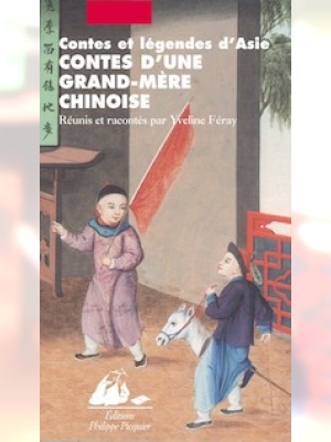 Contes d'une grand-mère chinoise