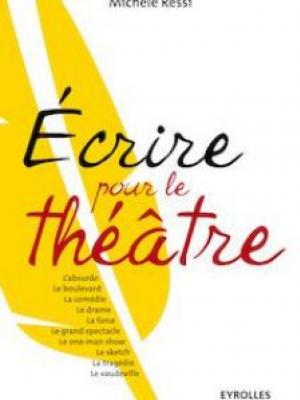 Ecrire pour le théâtre